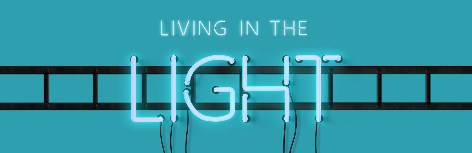 Living in the Light - Sermon Web Header