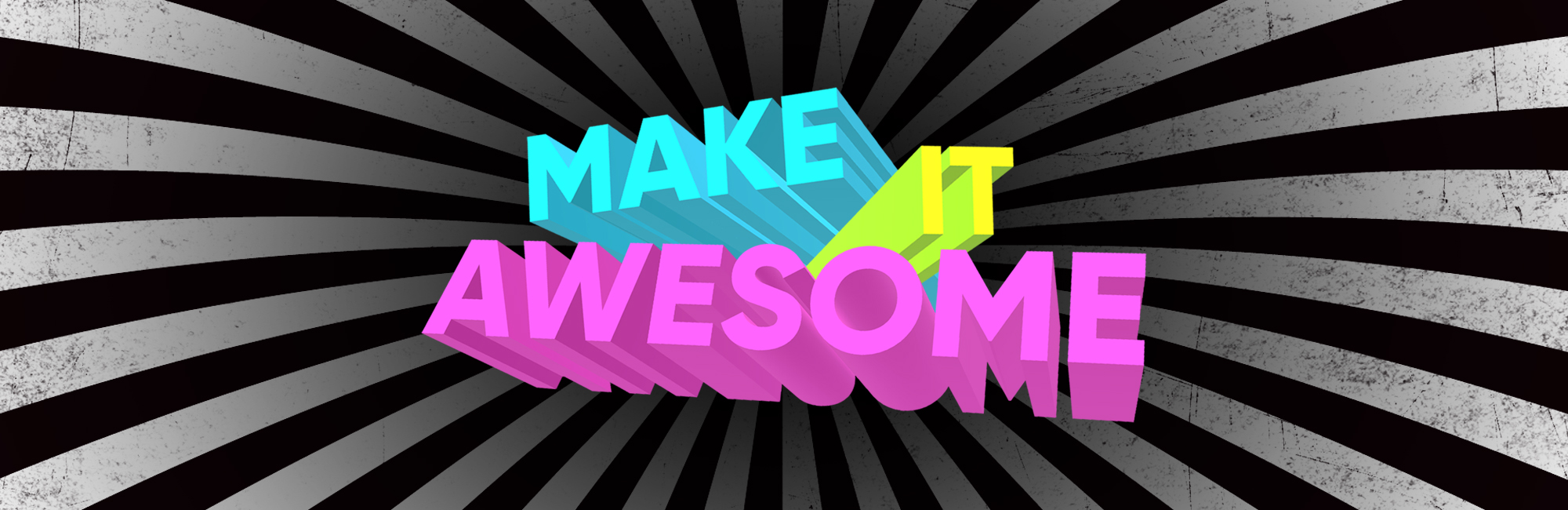 Make It Awesome - Web - Message Header